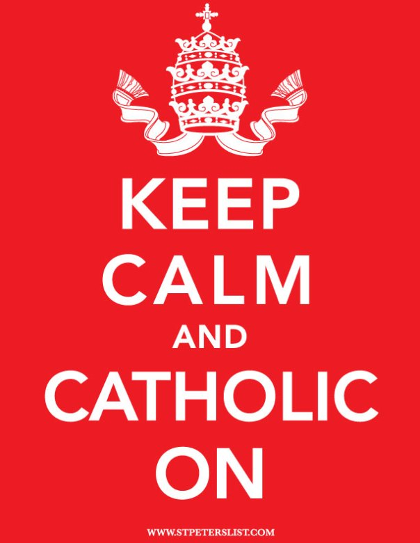 Keep-Calm-and-Catholic-On-RED