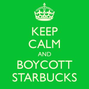 keep-calm-and-boycott-starbucks