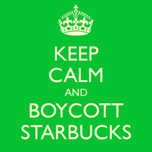 keep-calm-and-boycott-starbucks