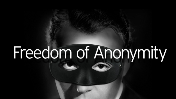 Freedom of Anonymity