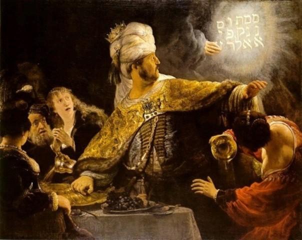 Belshazzar had an admirer...