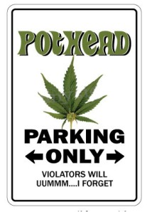 Father liked his parking sign.